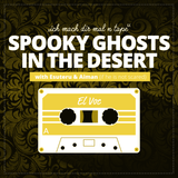 SPOOKY GHOSTS IN THE DESERT