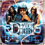 In Dj We Trust Mixtape Vol.2