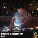 Ohrwurm Cloudcast #77: Alam