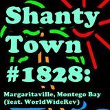 Shanty Town #1828: Margaritaville, Montego Bay (feat. WorldWideRev)