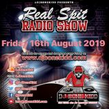 Real Spit Radio Show 16th August 2019