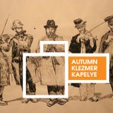 Autumn Klezmer Kapelye