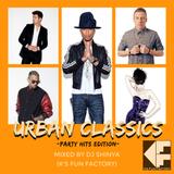 Urban Classics -Party Hits Edition-