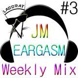 Labbrat - JM Eargasm Weekly Mix #3
