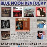 127- Blue Moon Kentucky (28 Enero 2019)