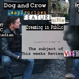 Dog and Crow Show: Leapfrogtown, The Last Ride, Pre Crow Vaults and More