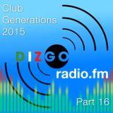 Club Generations 2015 part 16: Live Discomix on Dizgoradio.fm