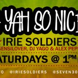 """""""A YAH SO N!CE"""" IRIE SOLDIERS Radio MixShow #10 - sept.22nd - (DjYago)"""