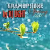 DJ LIGHT - Gramophone` Spring` 2018