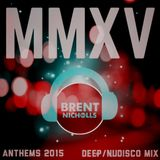 MMXV THE ANTHEMS- DEEP & DISCO MIX