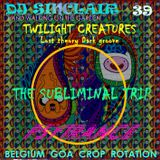 DJ SINCLAIR H39 TWILIGHT CREATURES lost theory psy