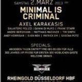 Salvatore Polizzi @ Minimal is Criminal Rheingold 02.03.2013