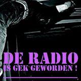 De Radio Is Gek Geworden 30 september 2013