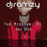 DJ Ramzy - The Mixdown: #1