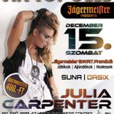 Julia Carpenter,Suna,Dasix - Live @ Akropolis Club,Kazincbarcika (2012.12.15)