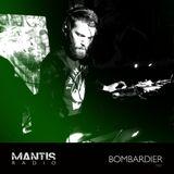 Mantis Radio 181 + Bombardier