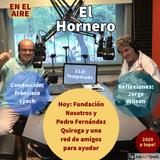 El Hornero - Programa del lunes 11 de mayo de 2020 con Fundación Nosotros y Pedro Fernández Quiroga