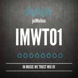 julMolina Presents: IMWT01