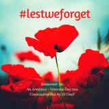 @DJOneF Remember Me #LestWeForget