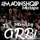 #MadInShqip mixtape vol 1 (12.2014) [ALBANIAN MIXTAPE]