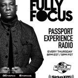 Fully Focus Presents Passport Experience Radio EP1 (Raw)