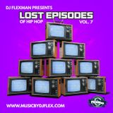LOST EPISODES VOL. 7 (OLD SCHOOL HIP HOP)