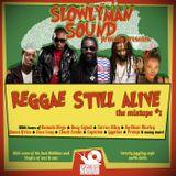 SLOWLY_Reggae Still Alive mixtape vol.#1