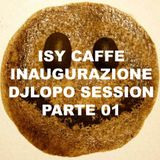 ISY CAFFE DjLopo session parte 01- 30.03.2014