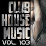 Dj Hanuk – Fresh House & Club Mix Vol. 103 [15.03.2017]