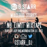NO LIMIT MIXTAPE-Mixcloud Stories chapter 2 (Trap, RnB, Hip Hop, Moombahton, U.K Hits)