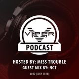 Viper Recordings Podcast #012 hosted by Miss Trouble  (July. 2018)