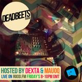 DeadBeets Radio 009 - 07/06/13 - Hosted by Dexta & Mauoq