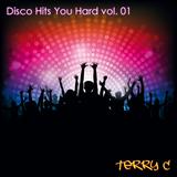 Disco Hits You Hard vol. 01