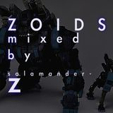 ZOIDS(MIXED by SALAMANDER-Z)
