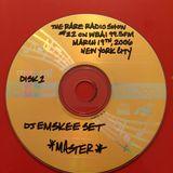 THE RARE RADIO SHOW #22 ON WBAI 99.5FM IN NYC (PT.1)  3/19/06 - DJ EMSKEE SET