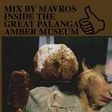 MIX BY MAVROS INSIDE THE GREAT PALANGA AMBER MUSEUM