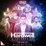 Hardwell & Friends EP Volume 1 (MIXED BY TEJAX)