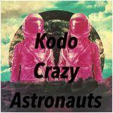 KoDO – Crazy Astronauts Dj set