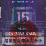 La Zone Gaijin #15 by Bustaphort