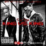 T.I. & Tyga - KING vs. KING [E-Crack Blendz]