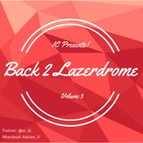 BACK 2 LAZERDROME 'Jungle Classics' - Volume  3
