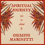 #02 Spiritual Journey - mix & selected by Giuseppe Marchetti