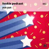 Pasha Fookin - Yum Yum (Podcast #2) (2009)