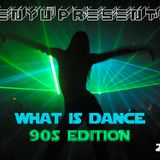 menyu presents: what is dance (90s edition)