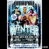 "PROMO MIX FOR ""WINTER MADNESS"" THE OLD SCHOOL MEETS NEW SCHOOL PARTY"
