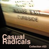 Casual Radicals - Collection #23
