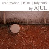 Reanimation - Mixtape #4 | mixed by Ajul