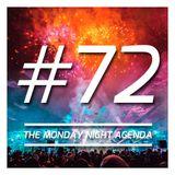 Mix 72 - The Monday Night Agenda