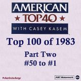 AT40 - TOP 100 of 1983, Part Two (#50 - #1) hosted by Casey Kasem