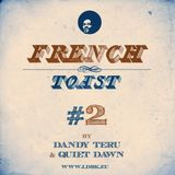 Dandy Teru & Quiet Dawn - French Toast #2